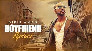 """Boyfriend Replace"" Video Song   Girik Aman, Shabby   Latest Punjabi Songs 2017"