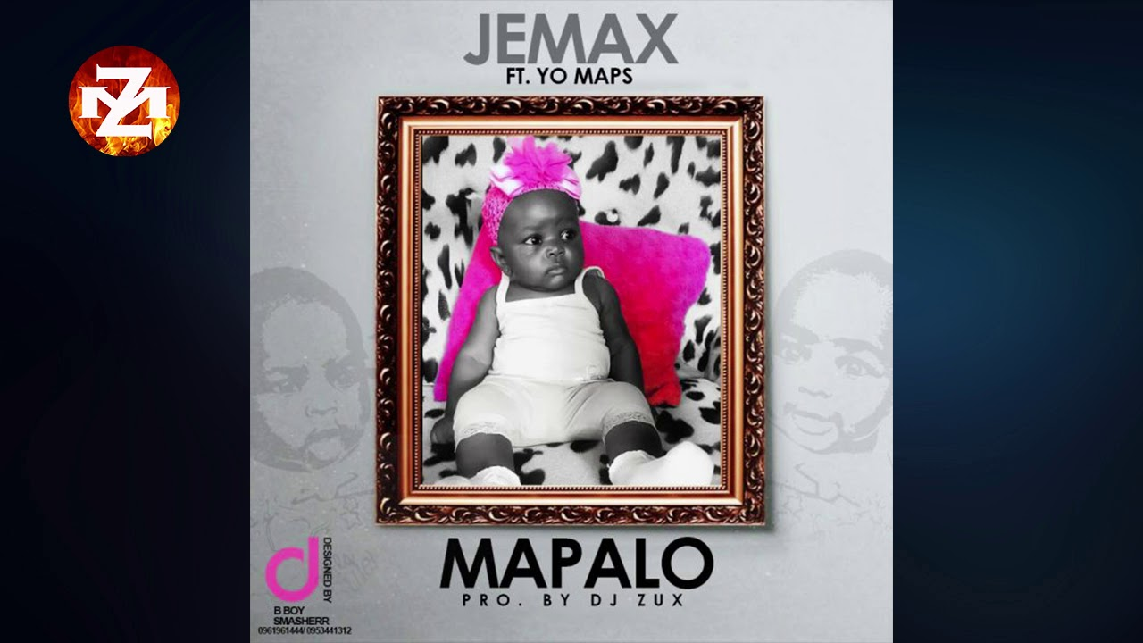 JEMAX Ft. YO MAPS - MAPALO (Audio) |ZEDMUSIC| ZAMBIAN MUSIC 2018 #1
