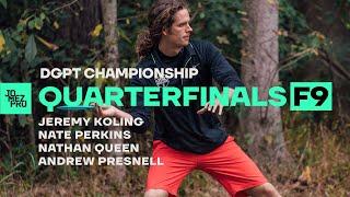 2019 DGPT Championship | QTRF9 | Koling, Perkins, Queen, Presnell