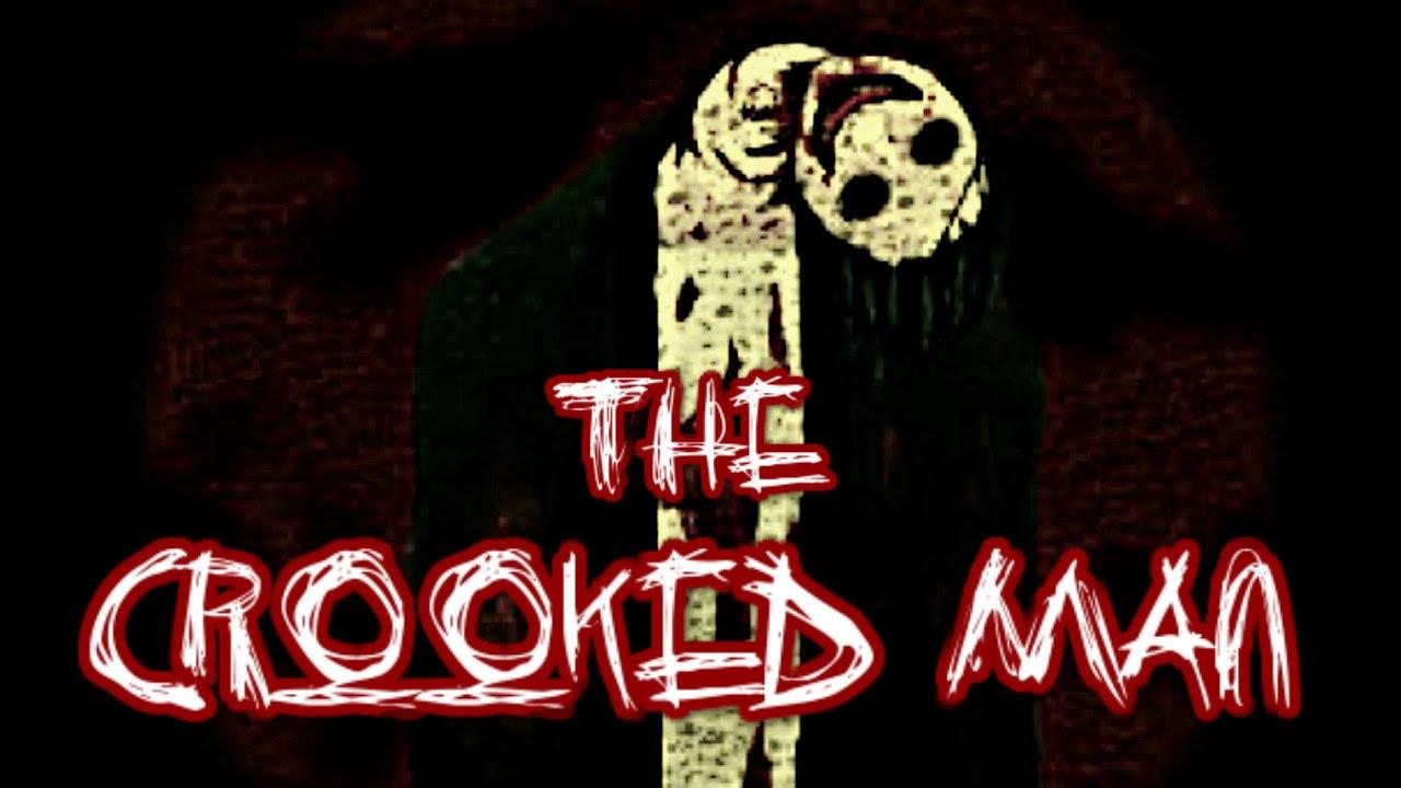 The Crooked Man Creepypasta You