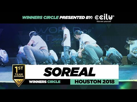 Soreal  1st Place Team Division  Winners Circle  World of Dance Houston 2018  WODHTOWN18