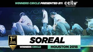 Soreal | 1st Place Team Division | Winners Circle | World of Dance Houston 2018 | #WODHTOWN18