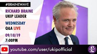 UKIP Leader Richard Braine Q&A LIVE - 09/10/19