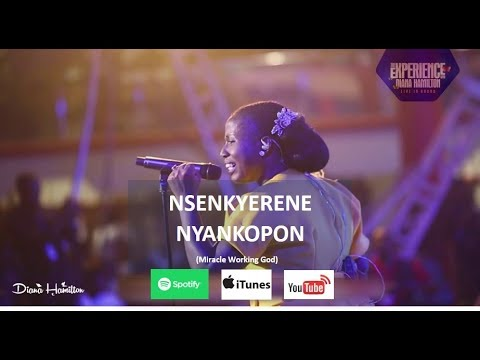 Diana Hamilton NSENKYERENE NYANKOPON (Miracle Working God) OFFICIAL LIVE VIDEO