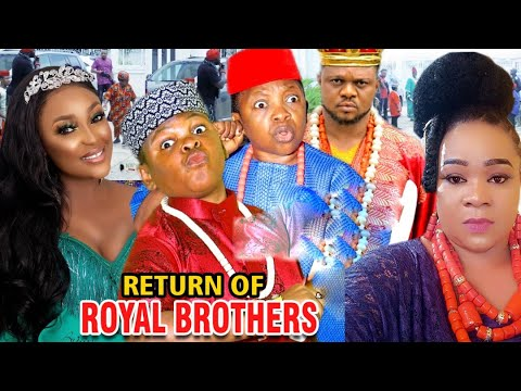 Download RETURN OF ROYAL BROTHERS 1&2 - NEW MOVIE' Chinedu Ikedieze & Osita Iheme 2020 Latest Nigerian Movie
