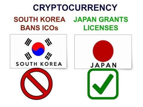 South Korea ICO Ban and Japan License Exchanges