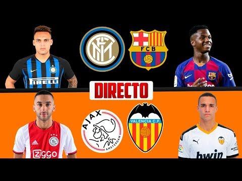 INTER vs BARCELONA | AJAX vs VALENCIA :: COMENTANDO EN ...