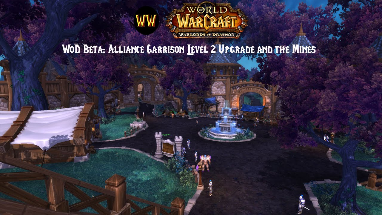 Wod beta alliance garrison level 2 upgrade and the mines youtube wod beta alliance garrison level 2 upgrade and the mines malvernweather Image collections