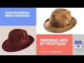 Fedoras Hats By Montique Our Favorites Men's Fedoras