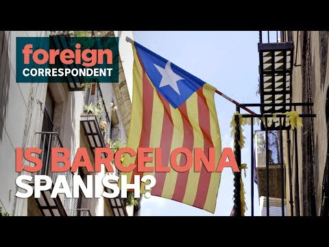 Is Barcelona Spanish? A Nation within a Nation | Foreign Correspondent
