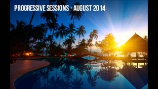 Progressive Sessions - August 2014