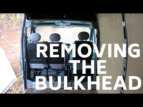 Converting a Van -  Removing The Bulkhead