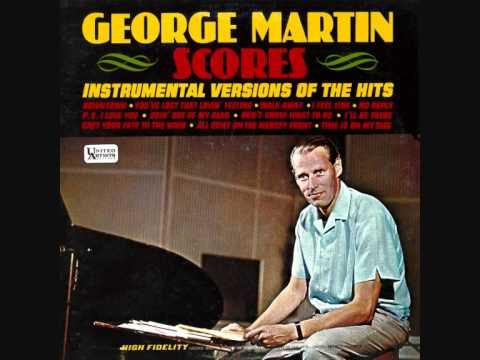 The George Martin Orchestra - I Feel Fine