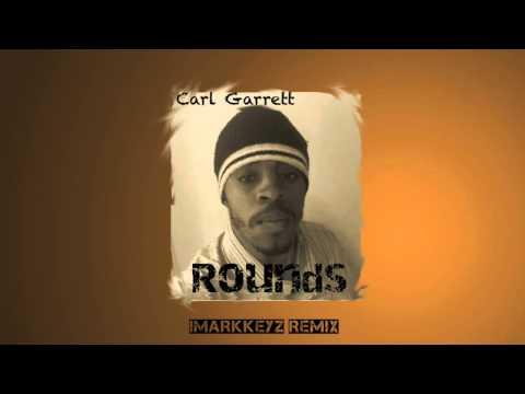 iMarkkeyz x Carl Garrett - Rounds (Original Mix)