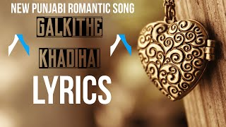 Gal Kithe Khadi Hai | Lyrics | Kulwinder Billa | New Punjabi Romantic Song 2015 | Syco TM