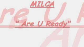 "Milca ""Are U ready"""