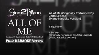 All of Me Originally Performed By John Legend Piano