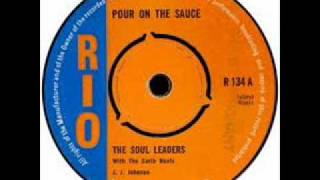THE SOUL LEADERS - POUR ON THE SAUCE.wmv