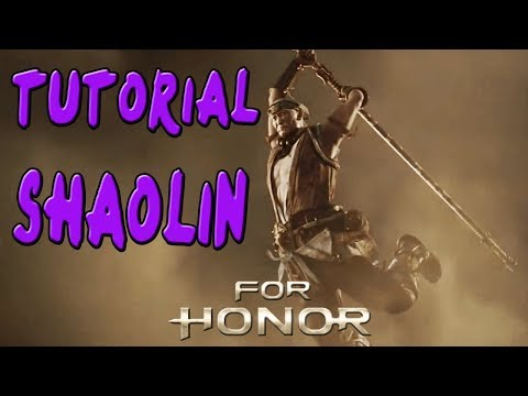 FOR HONOR | GUIA TUTORIAL CHINA SHAOLIN | COMBOS Y TRUCOS |GAMEPLAY ESPAÑOL