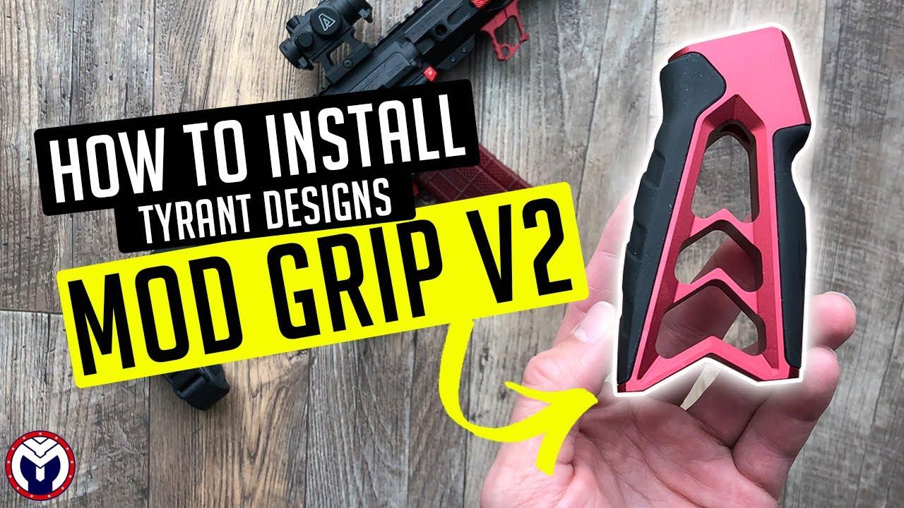 How To Install Tyrant Designs MOD Grip V2 Install