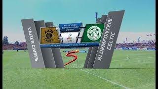 MultiChoice Diski Challenge 2018/19 | Kaizer Chiefs vs Bloemfontein Celtic