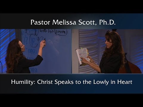 Humility: Christ Speaks To The Lowly In Heart