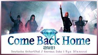 2NE1 투애니원  COME BACK HOME  Deutsch  German Lyrics  Deutsche …