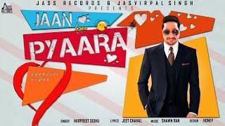 Jaan Ton Pyaara Harpreet Sidhu Free MP3 Song Download 320 Kbps