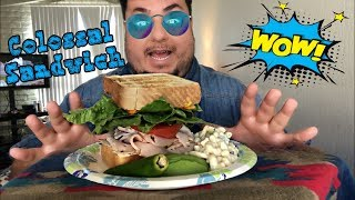 Colossal Sandwich | Quick video to say hello!