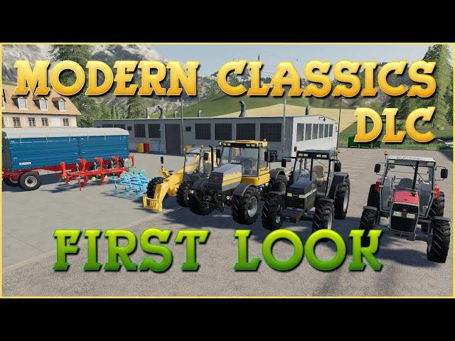 Modern Classics DLC: First Look   Farming Simulator 19