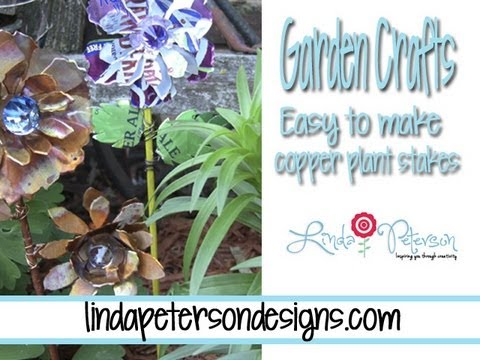 How To Make Copper Floral Plant Stakes - Garden Crafts