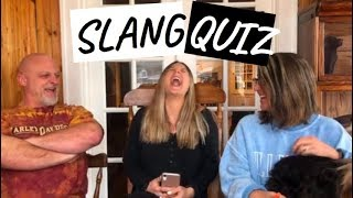 DO MY PARENTS KNOW SLANG TERMS?