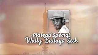 Plateau Spécial - Pr : PAPE CHEIKH DIALLO - Invité : WALLY BALLAGO SECK