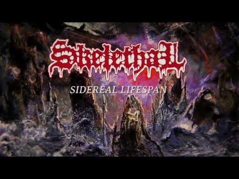 """SKELETHAL """"Sidereal Lifespan"""""""