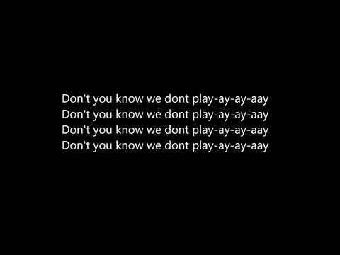 Bugzy Malone - We Dont Play Lyrics