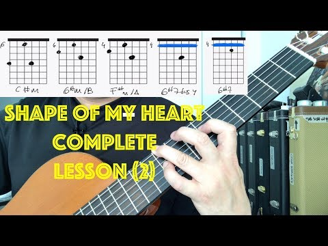 Complete GUITAR LESSON Shape of my Heart HOW TO PLAY Dominic Miller / Sting with TAB Chords PART TWO