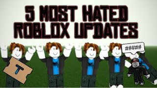 Top 5 Most Hated ROBLOX Updates
