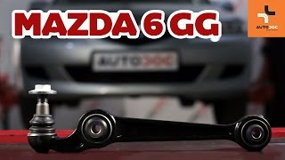 rear and front Wishbone installation MAZDA 6: video manual