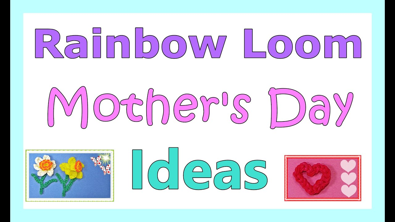 Rainbow loom mother 39 s day ideas from diy mommy youtube for What to get mom for mother s day diy