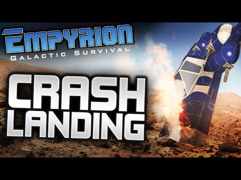 Empyrion Galactic Survival #1 - CRASH LANDING