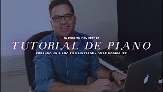 Tutorial de piano / Creando un piano en MainStage / Omar Rodriguez