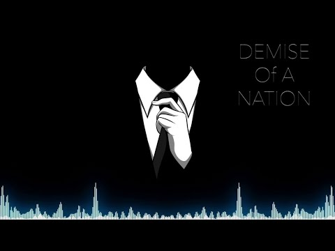 Conspiracy Theory Music - Demise of A Nation