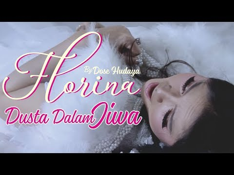 Florina Dusta Dalam Jiwa [Official Video Clip]