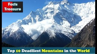 Top 10 Deadliest Mountains In The World