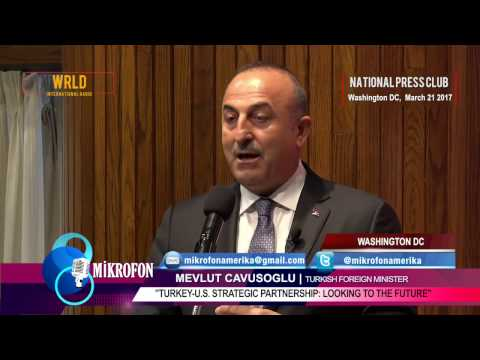 Turkish Foreign Minister Mevlut Cavusoglu on Turkey-U.S. Strategic Partnership