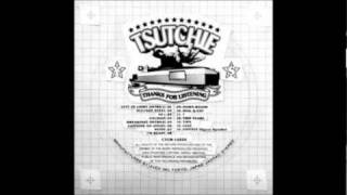 Tsutchie - THANKS FOR LISTENING Tracklist 1. LEFT TO LIGHT(INTRO1) ...