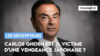 Carlos Ghosn: victime ou coupable ?