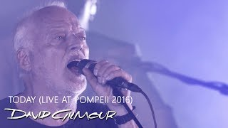 David Gilmour - Today (Live At Pompeii)