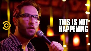 This Is Not Happening - Ari Shaffir Does Drugs - Uncensored