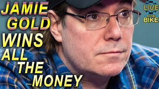Jamie Gold Wins All the Money ♠ Live at the Bike!